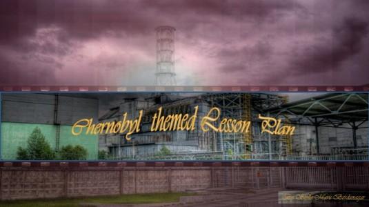 Chernobyl themed Lesson Plan.JPG