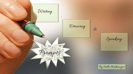 Writing , Drawing & Speaking Prompts